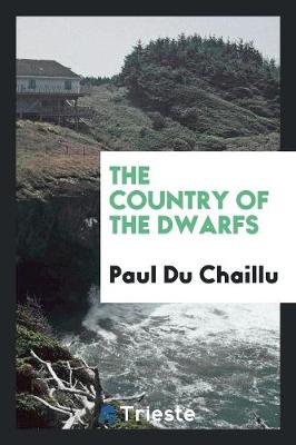 The Country of the Dwarfs (Paperback)