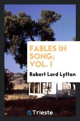 Fables in Song; Vol. I (Paperback)