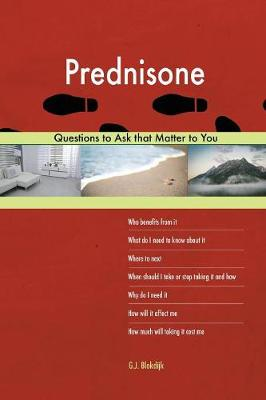 Prednisone 603 Questions to Ask That Matter to You (Paperback)