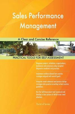 Sales Performance Management: A Clear and Concise Reference (Paperback)