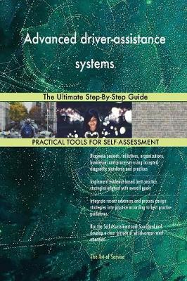 Advanced Driver-Assistance Systems: The Ultimate Step-By-Step Guide (Paperback)
