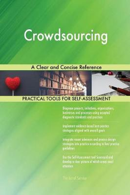 Crowdsourcing: A Clear and Concise Reference (Paperback)