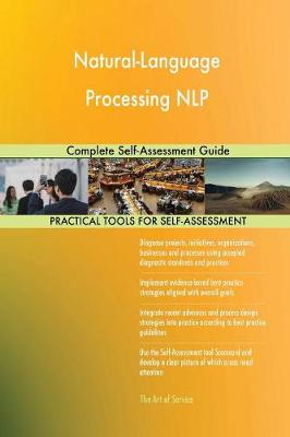 Natural-Language Processing Nlp: Complete Self-Assessment Guide (Paperback)