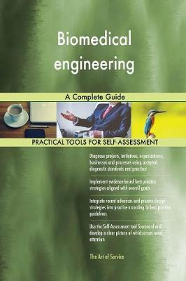 Biomedical Engineering: A Complete Guide (Paperback)