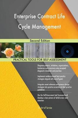 Enterprise Contract Life Cycle Management: Second Edition (Paperback)