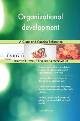 Organizational Development: A Clear and Concise Reference (Paperback)