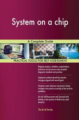 System on a Chip: A Complete Guide (Paperback)