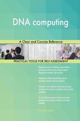 DNA Computing: A Clear and Concise Reference (Paperback)