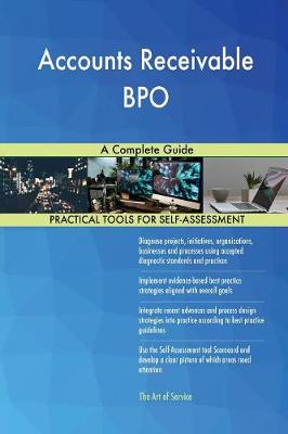 Accounts Receivable Bpo: A Complete Guide (Paperback)