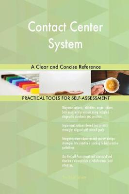 Contact Center System: A Clear and Concise Reference (Paperback)