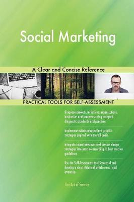 Social Marketing: A Clear and Concise Reference (Paperback)
