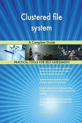 Clustered File System: A Complete Guide (Paperback)