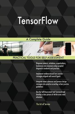 Tensorflow: A Complete Guide (Paperback)