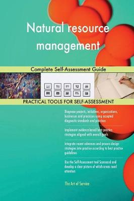 Natural Resource Management: Complete Self-Assessment Guide (Paperback)