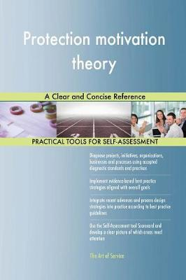 Protection Motivation Theory a Clear and Concise Reference (Paperback)