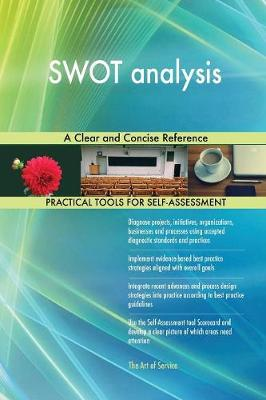 Swot Analysis a Clear and Concise Reference (Paperback)