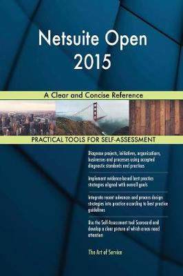 Netsuite Open 2015 a Clear and Concise Reference (Paperback)