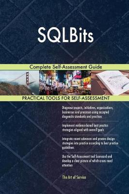 Sqlbits Complete Self-Assessment Guide (Paperback)