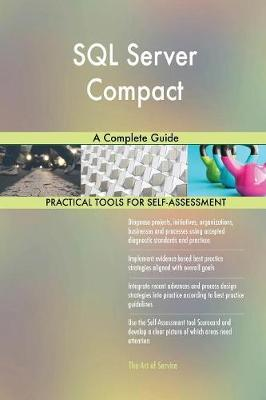 SQL Server Compact a Complete Guide (Paperback)