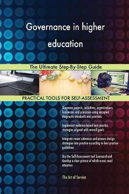 Governance in Higher Education the Ultimate Step-By-Step Guide (Paperback)