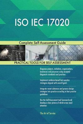ISO Iec 17020 Complete Self-Assessment Guide (Paperback)