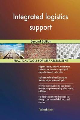Integrated Logistics Support Second Edition (Paperback)