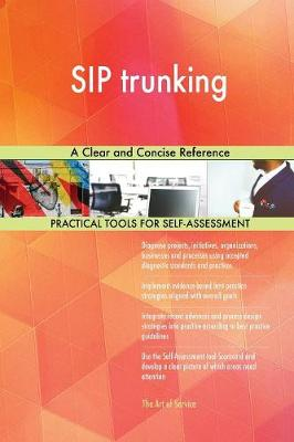 Sip Trunking a Clear and Concise Reference (Paperback)