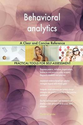 Behavioral Analytics a Clear and Concise Reference (Paperback)
