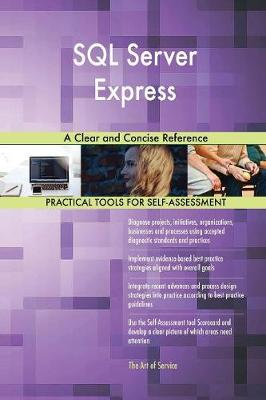 SQL Server Express a Clear and Concise Reference (Paperback)