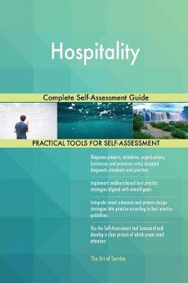 Hospitality Complete Self-Assessment Guide (Paperback)