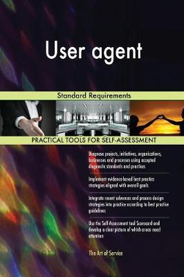User Agent Standard Requirements (Paperback)