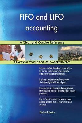 Fifo and Lifo Accounting a Clear and Concise Reference (Paperback)