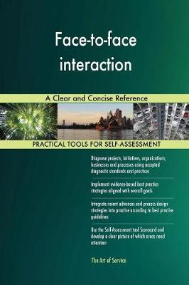 Face-To-Face Interaction a Clear and Concise Reference (Paperback)