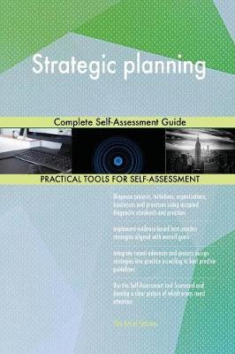 Strategic Planning Complete Self-Assessment Guide (Paperback)