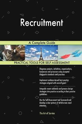 Recruitment a Complete Guide (Paperback)