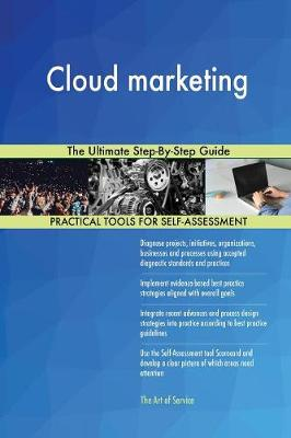 Cloud Marketing the Ultimate Step-By-Step Guide (Paperback)