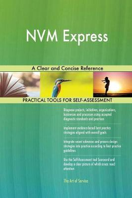 Nvm Express a Clear and Concise Reference (Paperback)