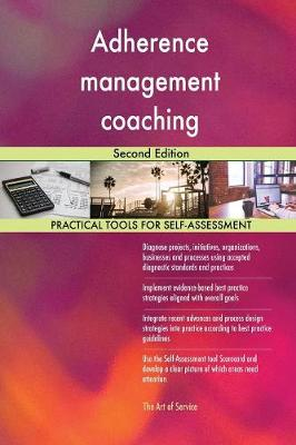 Adherence Management Coaching Second Edition (Paperback)