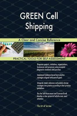 Green Cell Shipping a Clear and Concise Reference (Paperback)