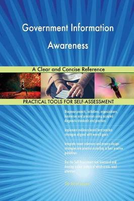 Government Information Awareness a Clear and Concise Reference (Paperback)