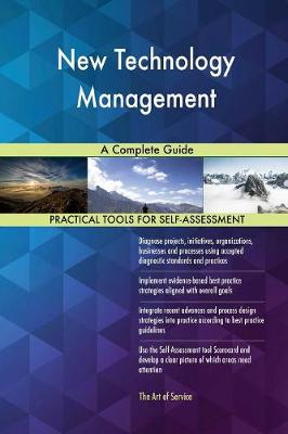 New Technology Management a Complete Guide (Paperback)