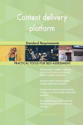 Content Delivery Platform Standard Requirements (Paperback)