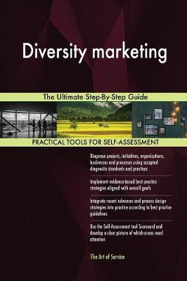Diversity Marketing the Ultimate Step-By-Step Guide (Paperback)