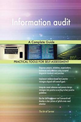 Information Audit a Complete Guide (Paperback)