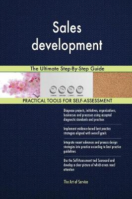 Sales Development the Ultimate Step-By-Step Guide (Paperback)