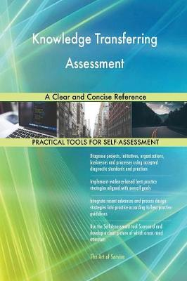 Knowledge Transferring Assessment a Clear and Concise Reference (Paperback)