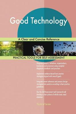 Good Technology a Clear and Concise Reference (Paperback)