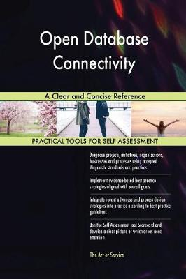Open Database Connectivity a Clear and Concise Reference (Paperback)