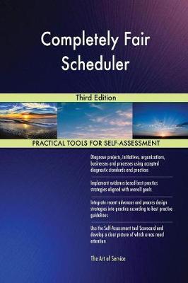 Completely Fair Scheduler Third Edition (Paperback)