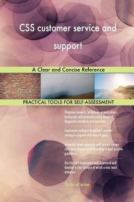 CSS Customer Service and Support a Clear and Concise Reference (Paperback)